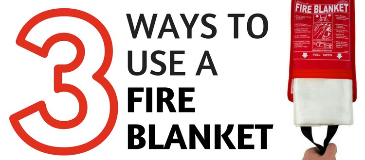 3 Ways To Use A Fire Blanket Fire Protection Online Info