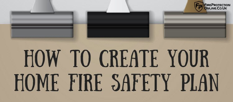 How to create your home fire safety plan fire protection Home fire safety plan