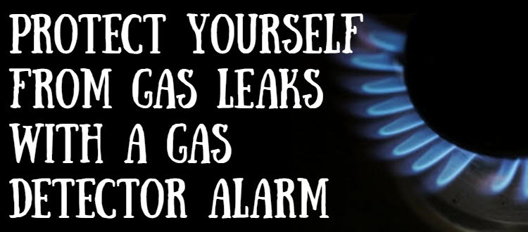 Protect Yourself From Gas Leaks With A Gas Detector Alarm ...