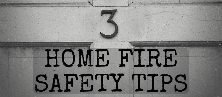 3 home fire safety tips fire protection online info for House fire safety tips