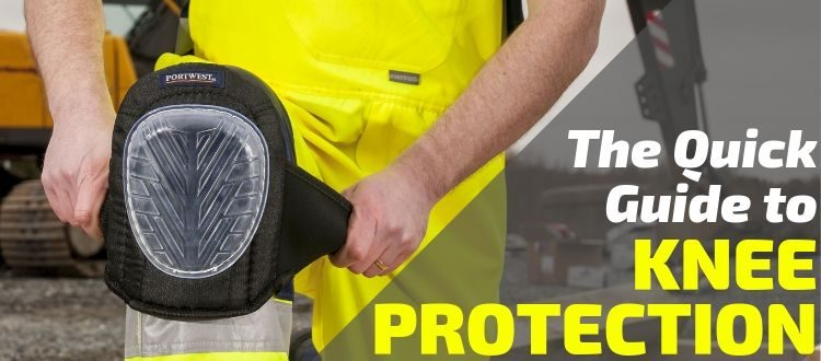 The Quick Guide to Knee Protection