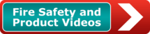 Fire Safety and Product Videos